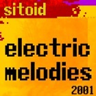 Sitoid 7 Electric Melodies 2001